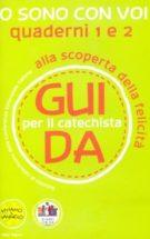 Copertina Io sono con voi – Guida per il catechista (Quaderni 1 e 2)