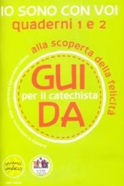 Io sono con voi – Guida per il catechista (Quaderni 1 e 2)
