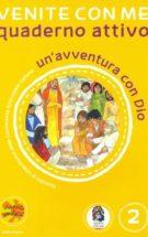 Copertina Venite con me – un'avventura con Dio – Quaderno attivo 2