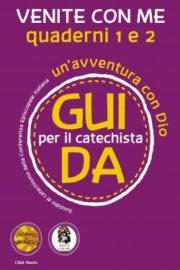 Venite con me – Guida per il catechista (Quaderni 1 e 2)