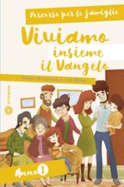 Viviamo insieme il Vangelo – Percorso per le famiglie (anno 1)