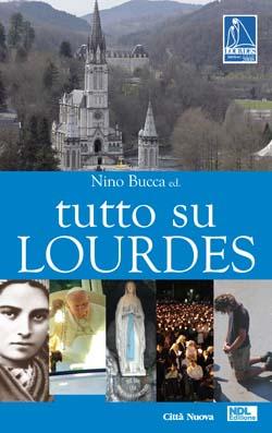 Copertina Tutto su Lourdes