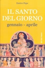 Il santo del giorno/1 – gennaio aprile