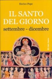 Il santo del giorno/3 – settembre dicembre
