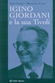 Igino Giordani e la sua Tivoli