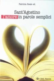 Agostino l'amore in parole semplici