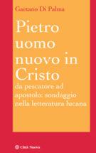 Copertina Pietro, uomo nuovo in Cristo
