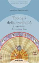 Copertina Teologia della credibilità/2 – La Credibilità del cristianesimo