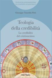 Teologia della credibilità/2 – La Credibilità del cristianesimo