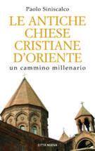 Copertina Le antiche Chiese cristiane d'Oriente