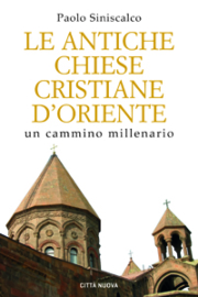 Le antiche Chiese cristiane d'Oriente