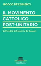 Copertina Il movimento cattolico post-unitario