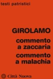 Commento a Zaccaria – Commento a Malachia