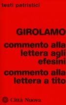 Copertina Commento alla Lettera agli Efesini – Commento alla Lettera a Tito