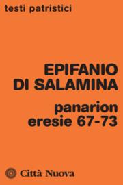 Panarion – eresie 67-73