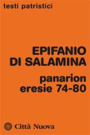 Panarion – eresie 74-80 – Compendio della fede