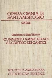 Commento ambrosiano al Cantico dei Cantici