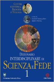 Dizionario interdisciplinare di scienza e fede
