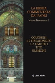 Colossesi, 1-2 Tessalonicesi, 1-2 Timoteo, Tito, Filemone