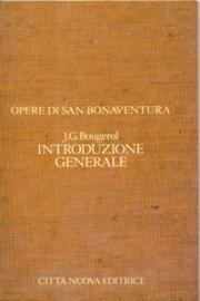 Introduzione generale opere di S.Bonaventura