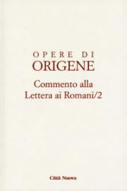 Commento alla Lettera ai Romani/2