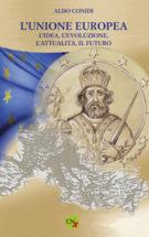 Copertina L'Unione Europea: l'idea, l'evoluzione, l'attualità, il futuro