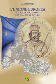 L'Unione Europea: l'idea, l'evoluzione, l'attualità, il futuro
