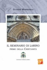 Il Seminario di Larino primo della cristianità