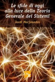Le sfide di oggi alla luce della teoria generale dei sistemi