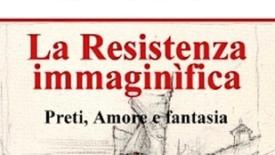 La Resistenza immaginifica