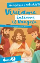 Copertina Viviamo insieme il Vangelo – Guida per i catechisti (anno 2)
