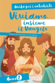 Viviamo insieme il Vangelo – Guida per i catechisti (anno 2)