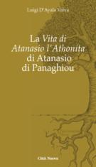 La Vita di Atanasio l'Athonita di Atanasio di Panaghiou