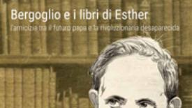 Bergoglio e i libri di Esther