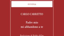 Carlo Carretto: un trovatore di Cristo