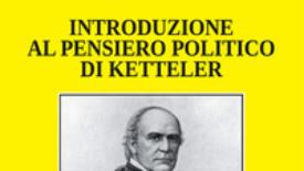 Introduzione al pensiero politico di Ketteler