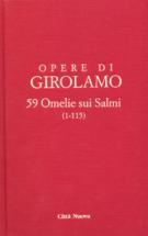Copertina 59 Omelie sui Salmi (1-115) – Omelia sul Salmo 41 ai neofiti