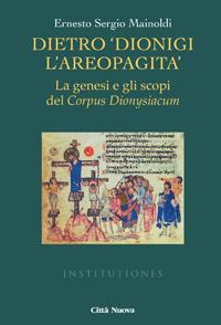 "Dietro ""Dionigi l'Areopagita"""