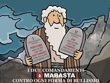 i-due-comandamenti-per-vincere-il-bullismo-iniziativa-del-movimento-mabasta