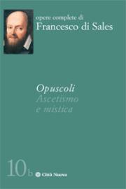 Opuscoli – ascetismo e mistica