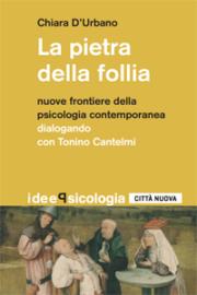 PIETRA DELLA FOLLIA (LA) – C.D'URBANO (NUOVA EDIZIONE)