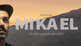 Mikael, umana e sincera ricerca