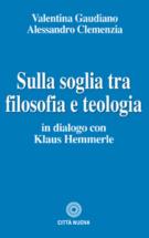 Copertina Sulla soglia tra filosofia e teologia