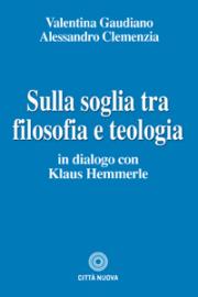 Sulla soglia tra filosofia e teologia