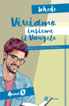 Viviamo insieme il Vangelo – Schede (anno 4)