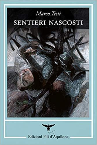 libro-sentieri-nascosti-di-marco-testi