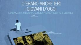 """""""C'erano anche ieri i giovani di oggi"""" al Pisa Book festival"""
