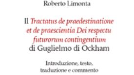 Il Trattato sulla predestinazione e prescienza divina riguardo ai futuri contingenti di Guglielmo di Ockham