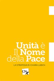 Unità è il nome della pace