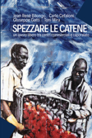 Spezzare le catene (ebook)
